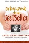 Embarazado de un BestSeller: 9 meses de éxito garantizado