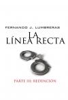 LA LÍNEA RECTA III: REDENCIÓN