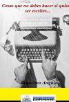 Cosas que no debes hacer si quieres ser escritor