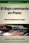 El Bajo Caminante en Piano