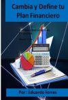 Cambia y Define tu Plan Financiero