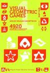 Juegos Visuales Geométricos 1 Parte Uno. Visual Geometric Games 1 Part One.