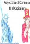Proyecto no al Comunismo ni al Capitalismo