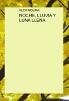 NOCHE, LLUVIA Y LUNA LLENA.