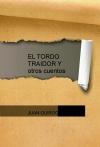 EL TORDO TRAIDOR Y otros cuentos