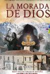 La morada de Dios   Dos Caminos (Santiago y Lebaniego) y un único destino