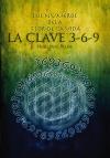 Los Números de la Flor de la Vida, La Clave 3-6-9