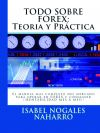 TODO SOBRE FOREX: Teoría y Práctica