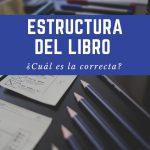 La estructura del libro: cuál es el orden correcto