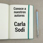 Mi historia la cuento yo: Entrevista con Carla Sodi