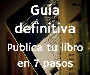 Guía definitiva- Publicar un libro- Bubok Mexico
