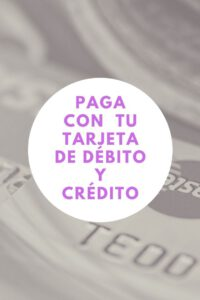 Nueva forma de pago: ya puedes comprar con tu tarjeta de débito y crédito en nuestra plataforma