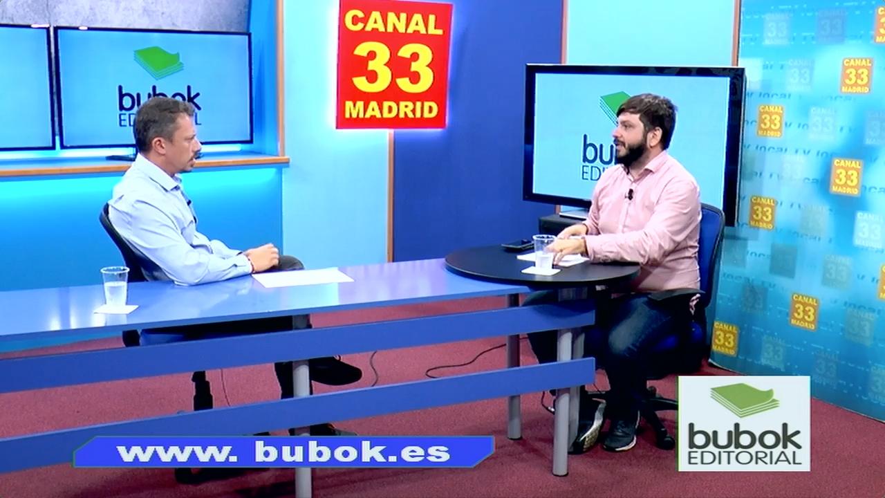 CEO de Bubok nos habla en Canal 33 de los proyectos en los que está involucrado