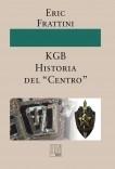 """KGB Historia del """"Centro"""""""