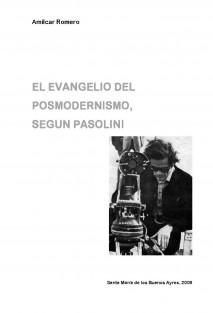 EL EVANGELIO DEL POSMODERNISMO SEGUN PASOLINI
