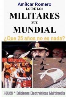 LO DE LOS MILITARES FUE MUNDIAL