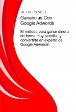 Ganancias Con Google Adwords
