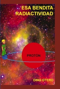 Esa bendita radiactividad