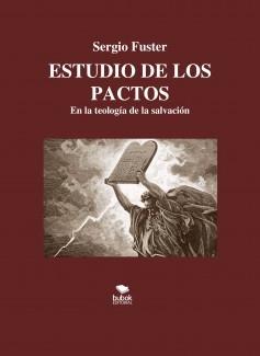 ESTUDIO DE LOS PACTOS. En la teología de la salvación
