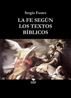 LA FE SEGÚN LOS TEXTOS BÍBLICOS