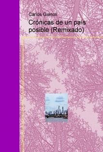 Crónicas de un país posible (Remixado)