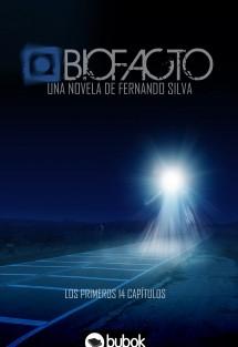 Biofacto. Primera Entrega: 14 capítulos (Versión Extra Deluxe)