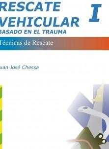 RESCATE VEHICULAR BASADO EN EL TRAUMA (Tomo 1)