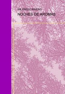 NOCHES DE AROMAS