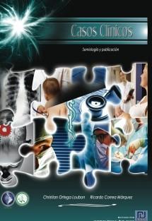 Casos Clínicos, semiología y publicación