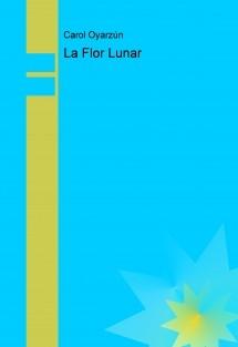 La Flor Lunar