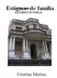 ESTIGMAS DE FAMILIA
