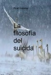 La filosofía del suicida