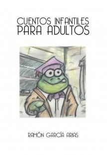 CUENTOS INFANTILES PARA ADULTOS ( BLANCO Y NEGRO)