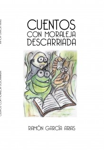 CUENTOS CON MORALEJA DESCARRIADA (BLANCO Y NEGRO)