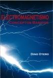 ELECTROMAGNETISMO. Conceptos Básicos
