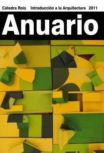 Anuario Introducción a la Arquitectura 2011