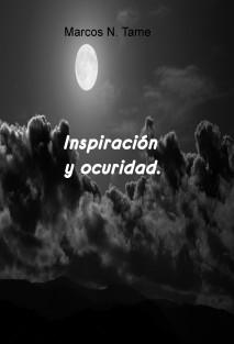 Inspiración y ocuridad.