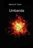 Umbanda. Un mundo desconocido al descubierto.