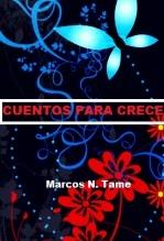 Libro Cuentos para crecer., autor Marcos Tame