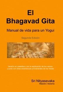 El Bhagavad Gita, Manual de Vida para un Yogui.