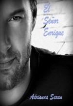 El señor Enrique