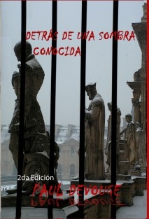 DETRÁS DE UNA SOMBRA CONOCIDA