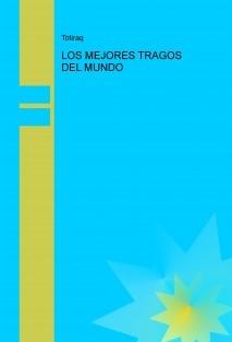 LOS MEJORES TRAGOS DEL MUNDO