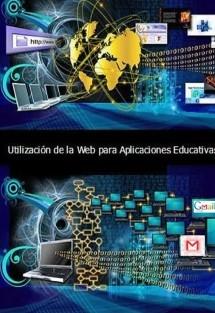 Utilización de la web para aplicaciones educativas (Volumen I)