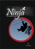 """Ninja """"El Verdadero espíritu"""""""
