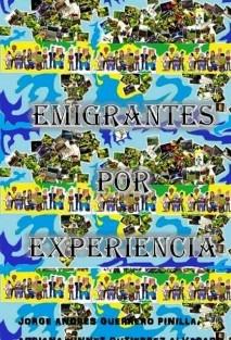 EMIGRANTES POR EXPERIENCIA.