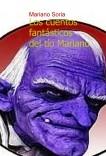 Los cuentos fantásticos del tío Mariano