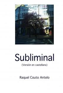 SUBLIMINAL (Versión en castellano de SUBLIMINAL)