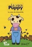 La vaca Puppy. La cena de despedida