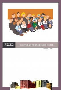 CUADERNO DE LECTURAS PARA PRIMER CICLO DE PRIMARIA